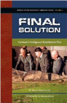 Grandinetti, Ralph: Final Solution. Germany's Madagascar Resettlement Plan